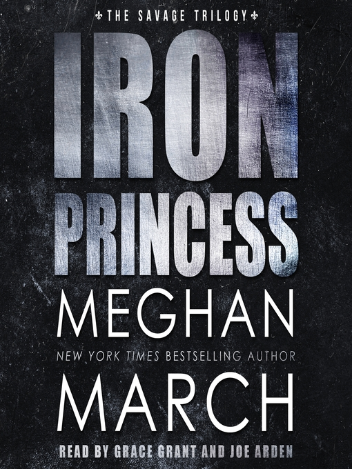 Title details for Iron Princess by Meghan March - Available