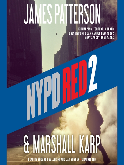 Title details for NYPD Red 2 by James Patterson - Wait list