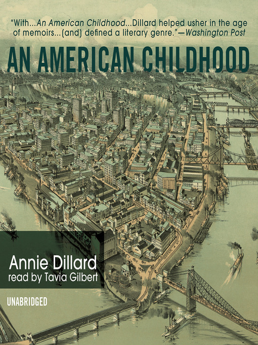 Title details for An American Childhood by Annie Dillard - Wait list