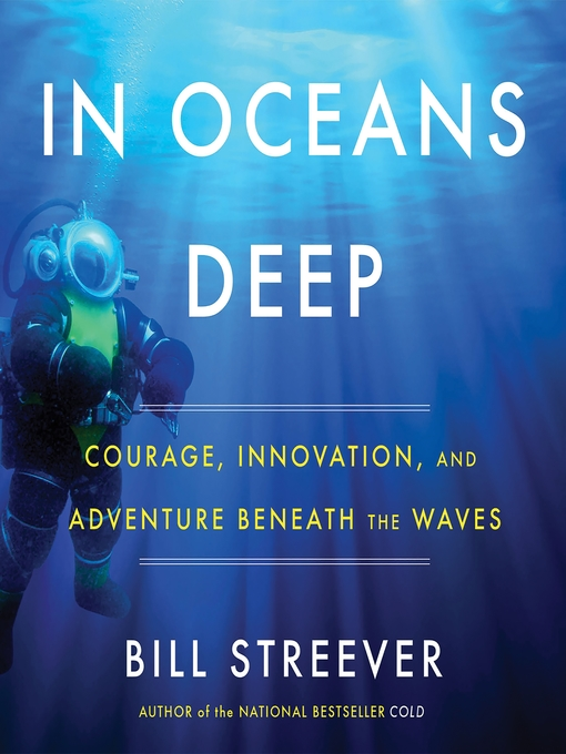 Title details for In Oceans Deep by Bill Streever - Wait list