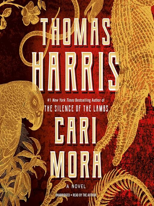 Title details for Cari Mora by Thomas Harris - Wait list
