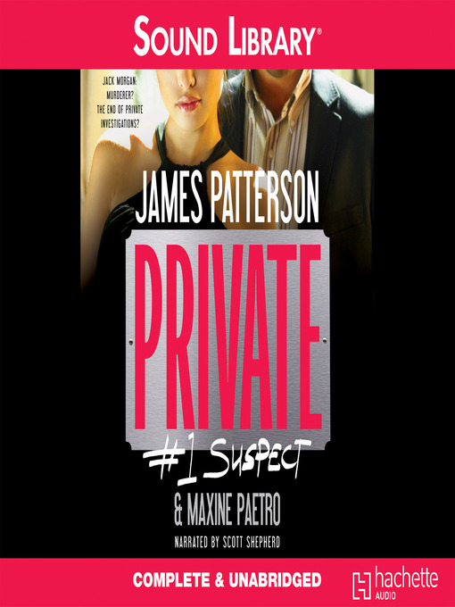 Title details for Private: #1 Suspect by James Patterson - Available