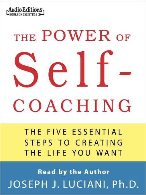 Title details for The Power of Self-Coaching by Joseph J. Luciani - Available