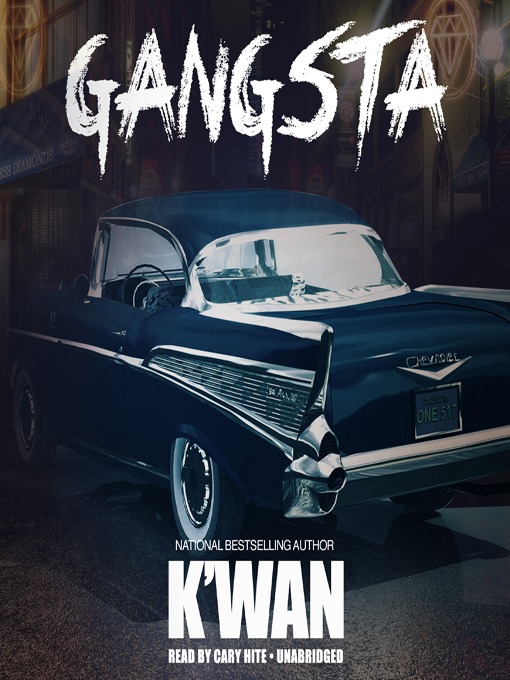 Title details for Gangsta by K'wan - Available