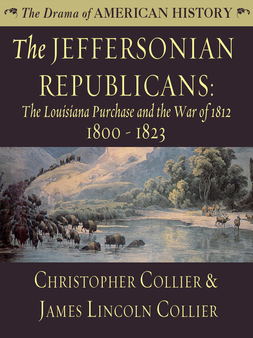 Title details for The Jeffersonian Republicans by Christopher Collier - Available