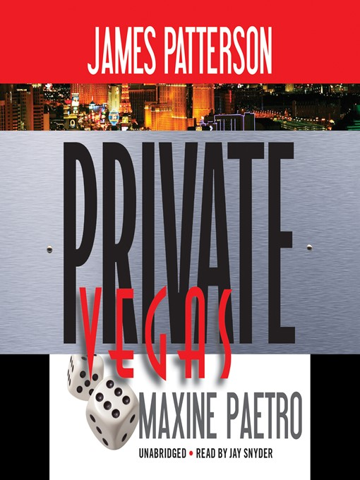 Title details for Private Vegas by James Patterson - Wait list