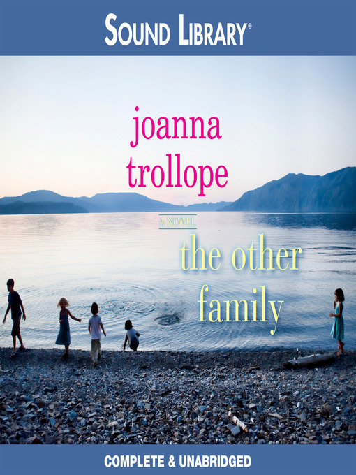 Title details for The Other Family by Joanna Trollope - Wait list