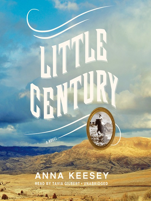 Title details for Little Century by Anna Keesey - Wait list