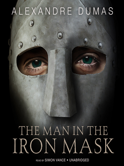 Title details for The Man in the Iron Mask by Alexandre Dumas - Available