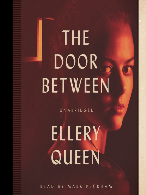 Title details for The Door Between by Ellery Queen - Available