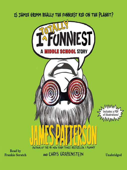 Title details for I Totally Funniest by James Patterson - Available