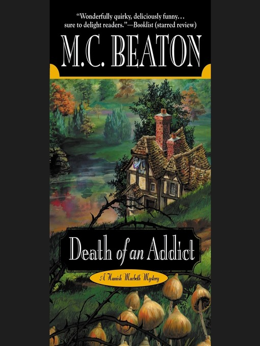 Title details for Death of an Addict by M. C. Beaton - Available