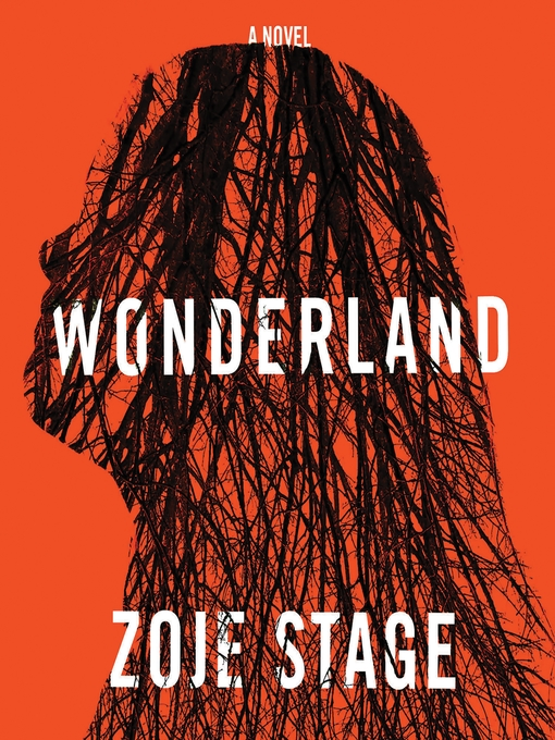 Title details for Wonderland by Zoje Stage - Available