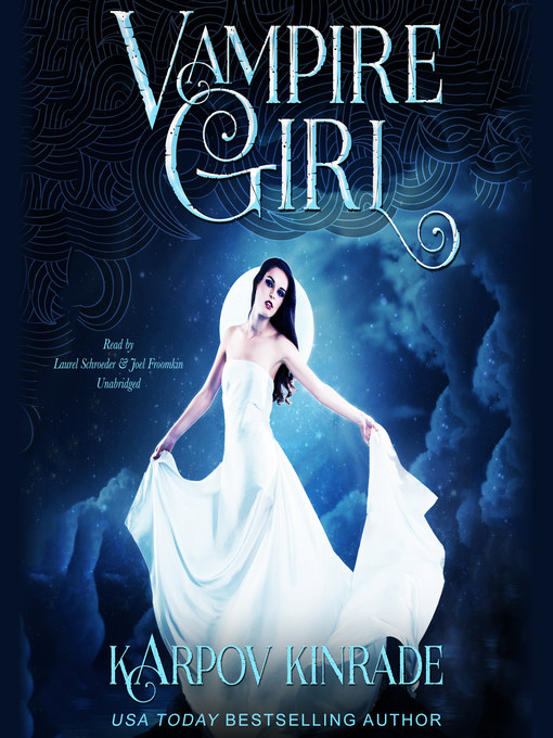 Title details for Vampire Girl by Karpov Kinrade - Available