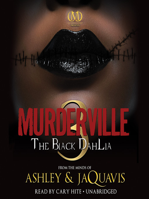 Title details for The Black Dahlia by Ashley & JaQuavis - Available