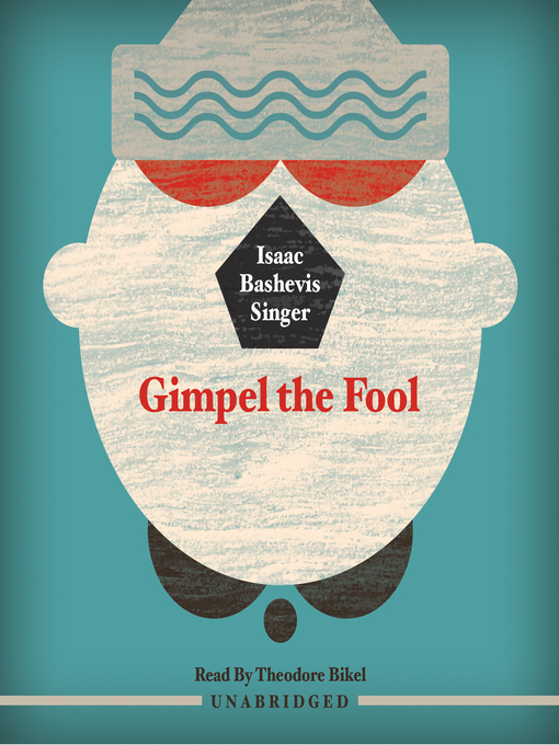 a deeper look at gimple the fool by isaac bashevis singer An essay or paper on was gimpel really a fool a deeper look at gimple the fool in isaac bashevis singer's gimpel the fool was gimpel really a fool.