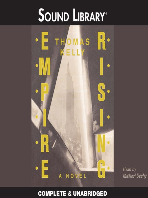 Title details for Empire Rising by Thomas Kelly - Available