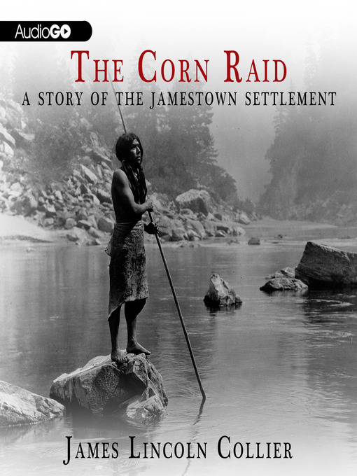 Title details for The Corn Raid by James Lincoln Collier - Available
