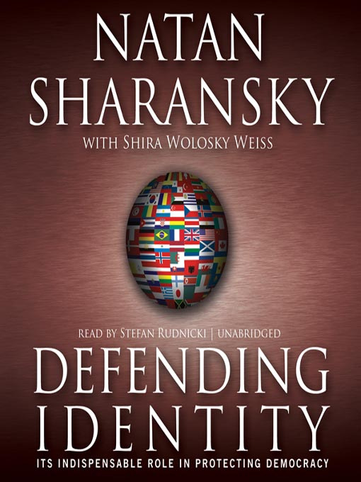 Title details for Defending Identity by Natan Sharansky - Available