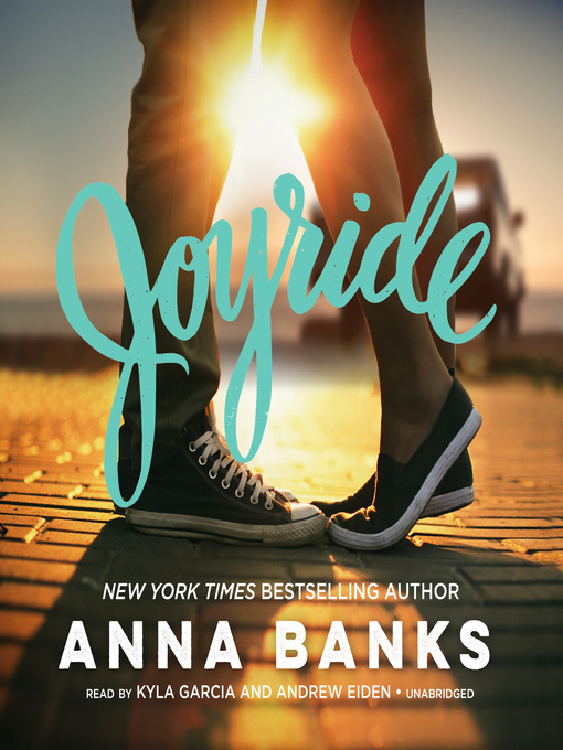 Title details for Joyride by Anna Banks - Wait list