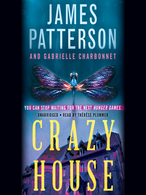 Title details for Crazy House by James Patterson - Available