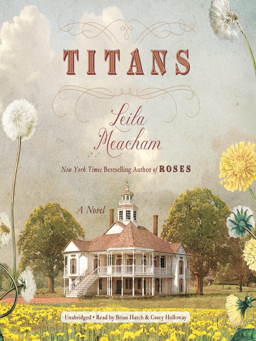 Title details for Titans by Leila Meacham - Available
