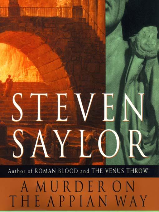 Title details for A Murder on the Appian Way by Steven Saylor - Wait list