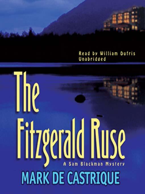 Title details for The Fitzgerald Ruse by Mark de Castrique - Available
