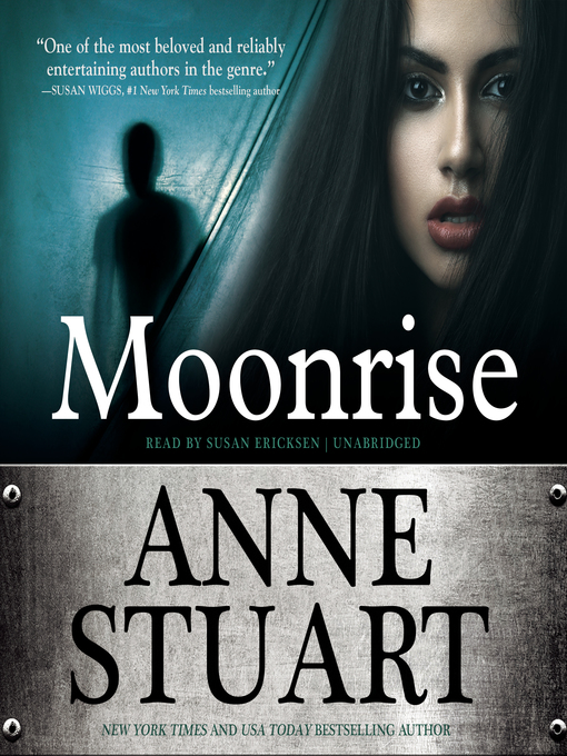 Title details for Moonrise by Anne Stuart - Available