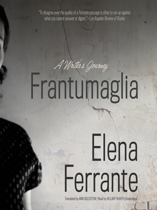 Title details for Frantumaglia by Elena Ferrante - Available