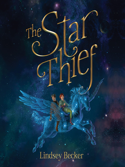 Title details for The Star Thief by Lindsey Becker - Available