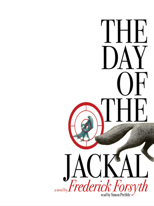Title details for The Day of the Jackal by Frederick Forsyth - Wait list