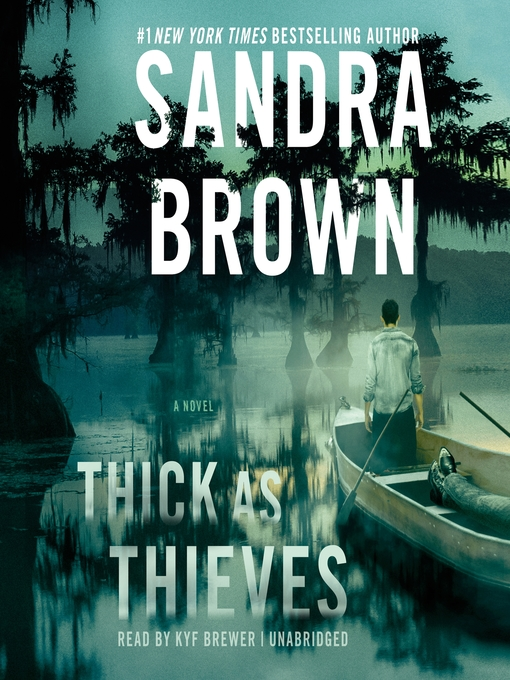 Title details for Thick as Thieves by Sandra Brown - Wait list