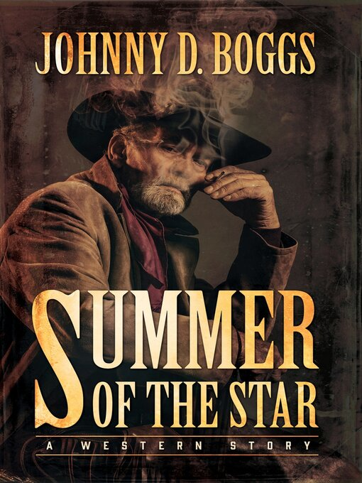Title details for Summer of the Star by Johnny D. Boggs - Wait list