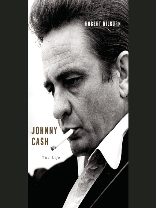Title details for Johnny Cash by Robert Hilburn - Available
