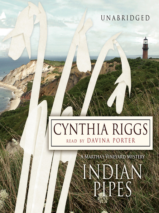 Title details for Indian Pipes by Cynthia Riggs - Available