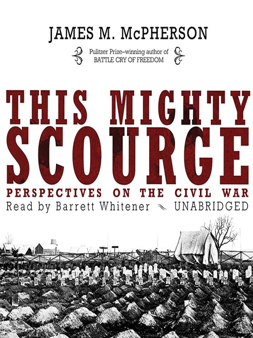 Title details for This Mighty Scourge by James M. McPherson - Available