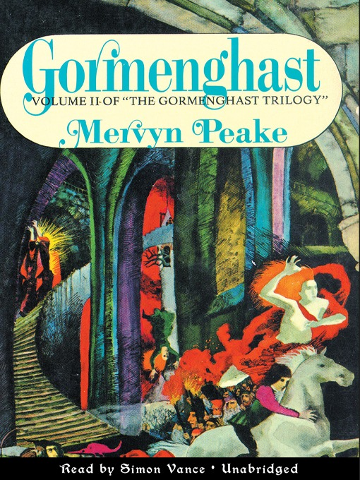 Title details for Gormenghast by Mervyn Peake - Wait list