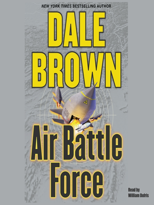Title details for Air Battle Force by Dale Brown - Available