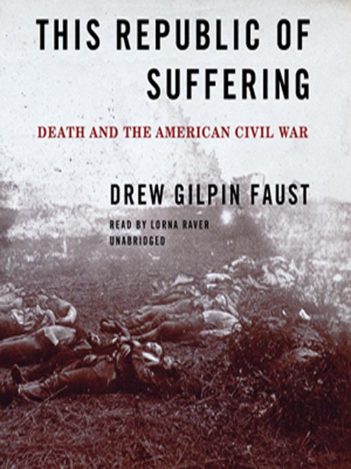 Title details for This Republic of Suffering by Drew Gilpin Faust - Available