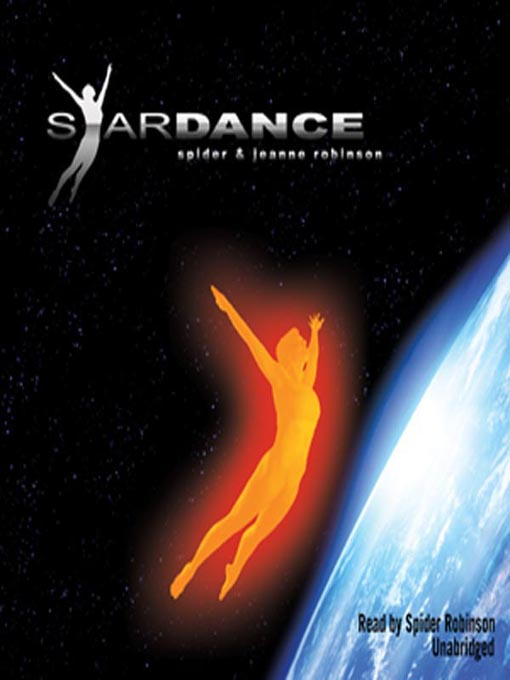 Title details for Stardance by Spider Robinson - Available