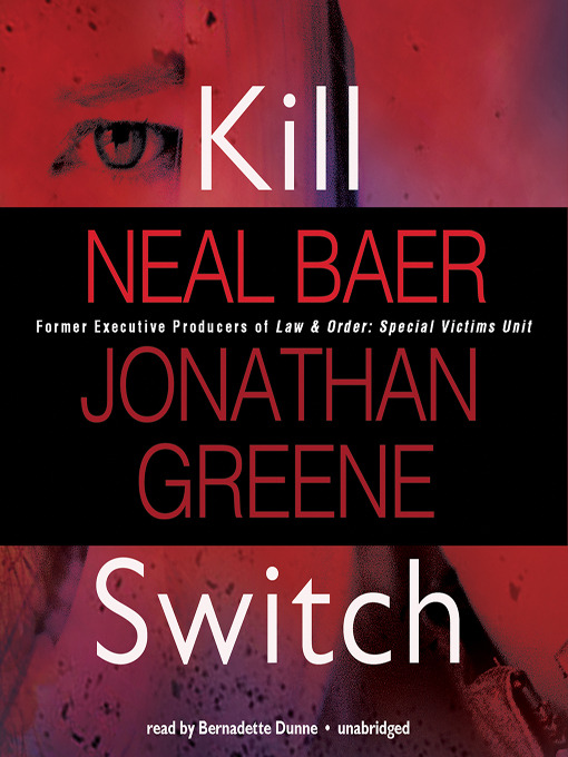 Title details for Kill Switch by Neal Baer - Wait list