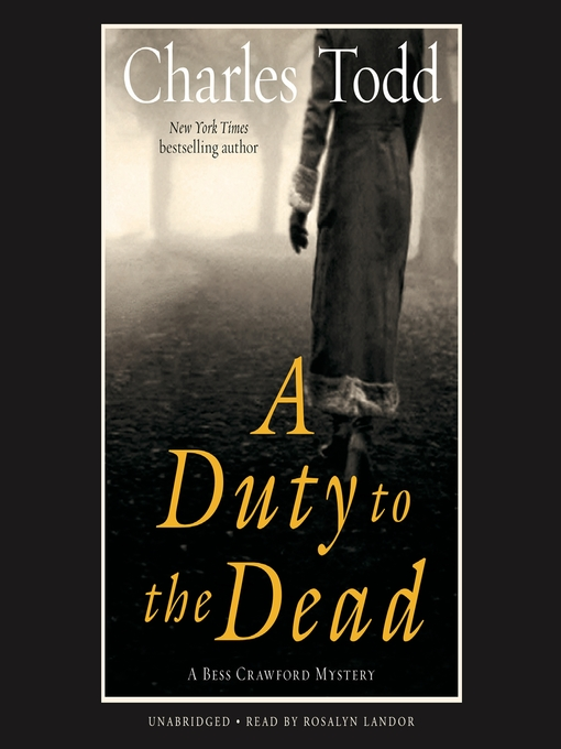 Title details for A Duty to the Dead by Charles Todd - Available