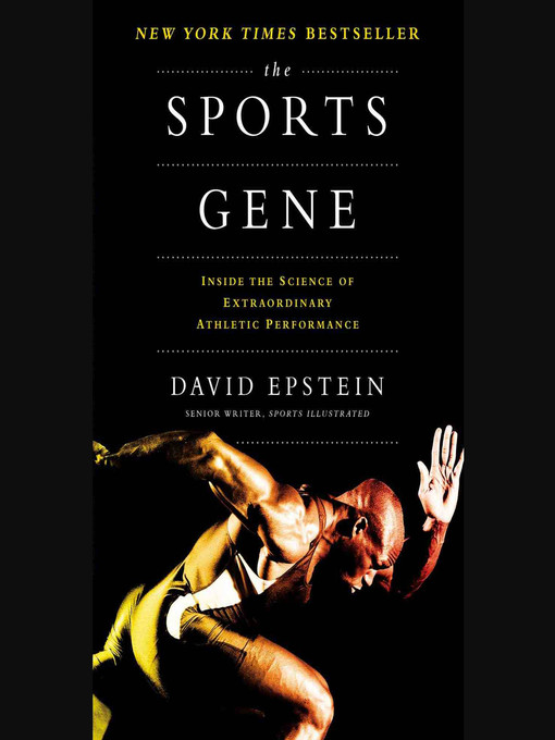 Title details for The Sports Gene by David Epstein - Available