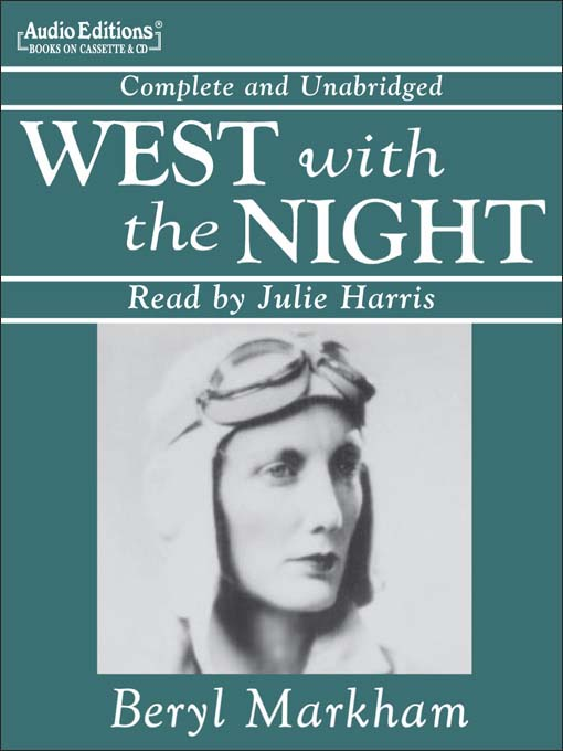 Title details for West with the Night by Beryl Markham - Available
