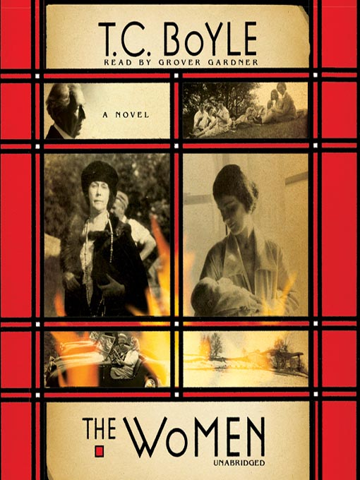Title details for The Women by T. C. Boyle - Available