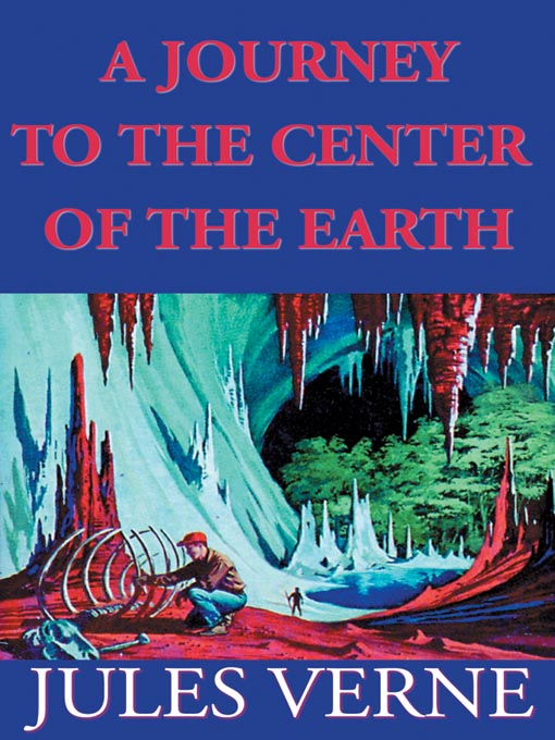 Title details for A Journey to the Center of the Earth by Jules Verne - Available