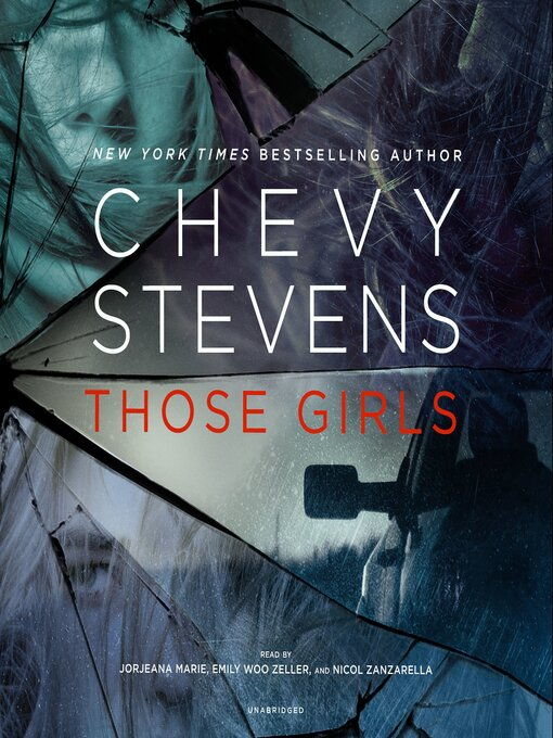 Title details for Those Girls by Chevy Stevens - Wait list