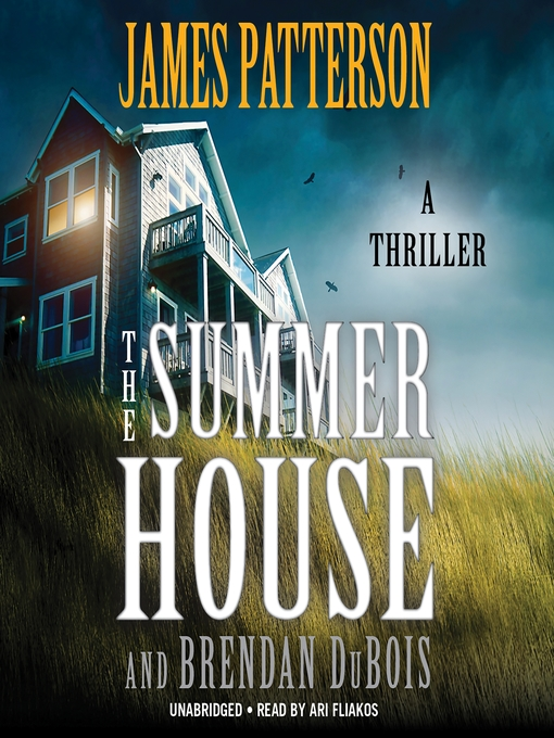 Title details for The Summer House by James Patterson - Wait list