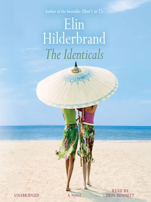 Title details for The Identicals by Elin Hilderbrand - Available